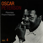 Oscar Peterson Vol. 4 by Oscar Peterson