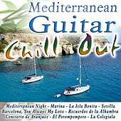 Mediterranean Guitar Chill Out by Various Artists