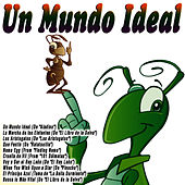 Un Mundo Ideal by Banda Infantil de Cine