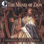 Vocal Music (Baroque) - Schutz, H. / Schein, J.H. / Scheidt, S. / Tunder, F.  (The Muses of Zion - German Sacred Music) by Various Artists