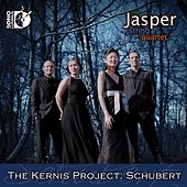 The Kernis Project: Schubert by The Jasper String Quartet