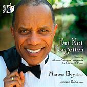 But Not Forgotten by Marcus Eley