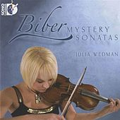 Biber: Mystery Sonatas by Julia Wedman