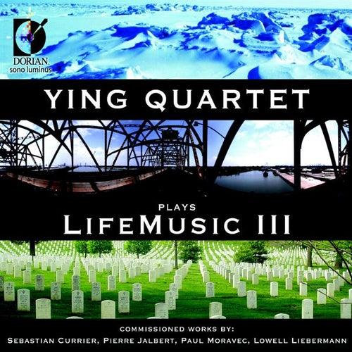 Ying Quartet Plays Life Music, Vol. 3 by The Ying Quartet