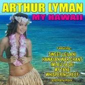 My Hawaii von Arthur Lyman