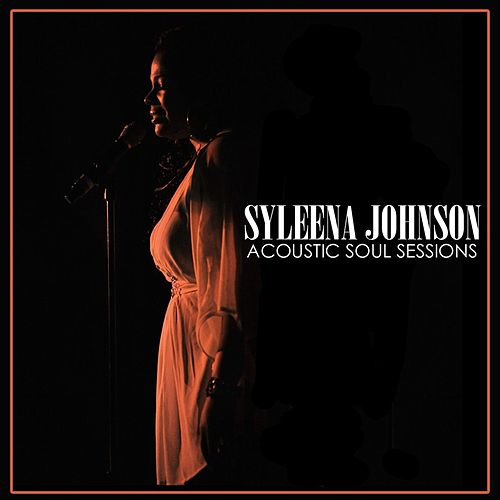 Acoustic Soul Sessions by Syleena Johnson