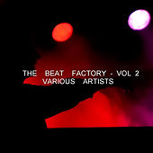 The Beat Factory - Vol. 2 by Various Artists