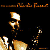 The Complete Charlie Barnet 1939, Vol. II von Charlie Barnet & His Orchestra