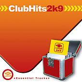 Club Hits 2k9 by Various Artists