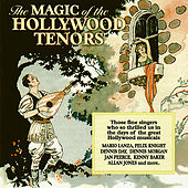 The Magic of the Hollywood Tenors by Various Artists