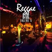 Reggae Bar Vol 6 by Various Artists