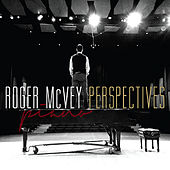 Perspectives by Roger McVey