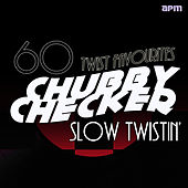 Slow Twistin' - 60 Twist Favourites de Chubby Checker
