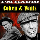 FM Radio Cohen and Waits by Various Artists