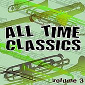 All Time Classics, Vol. 3 by Various Artists