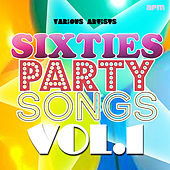 Sixties Party Songs, Vol 1 by Various Artists
