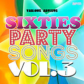 Sixties Party Songs, Vol 3 di Various Artists
