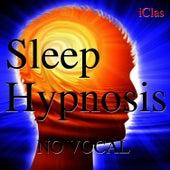 Sleep Hypnosis - No Vocal by iClas