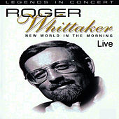 New World In The Morning Live de Roger Whittaker