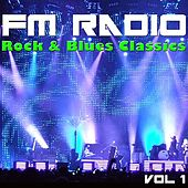 FM Radio Rock & Blues Classics, Vol 1 de Various Artists