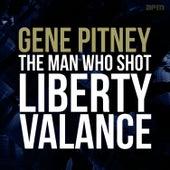 The Man Who Shot Liberty Valance by Gene Pitney