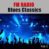 FM Radio Blues Classics, Vol 1 de Various Artists