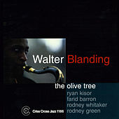 The Olive Tree by Walter Blanding Quintet