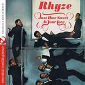 Just How Sweet Is Your Love (Digitally Remastered) by Rhyze