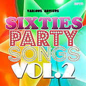 Sixties Party Songs, Vol 2 de Various Artists