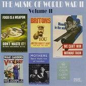 The Music of World War II - Volume II von Various Artists