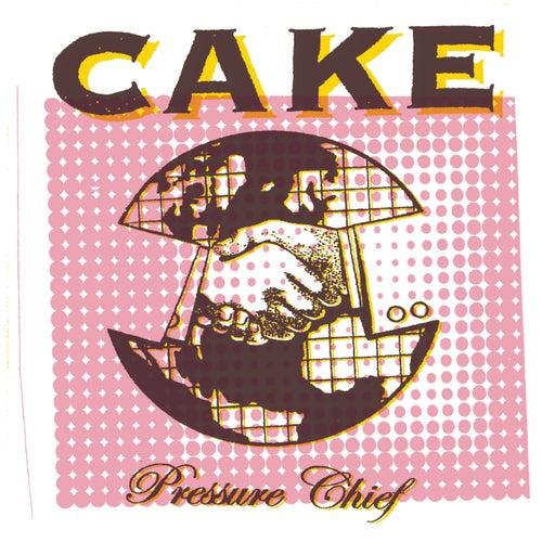 Pressure Chief de Cake