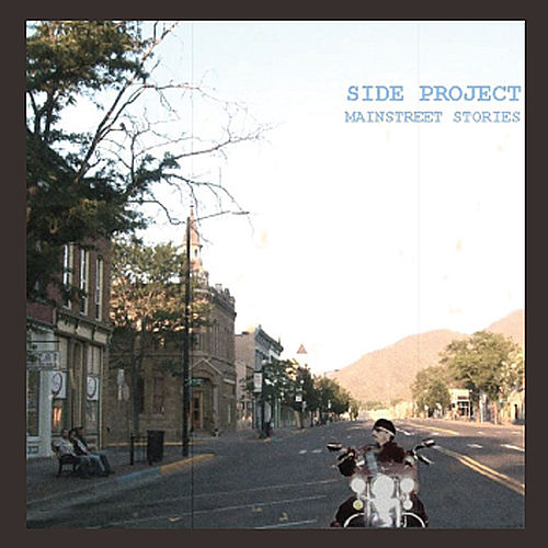 Mainstreet Stories by The Side Project