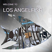 Welcome to Los Angelfish by Angelfish