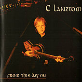 From This Day On by C Lanzbom