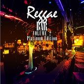 Reggae Bar Vol 2 Platinum Edition by Various Artists