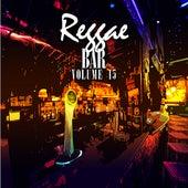 Reggae Bar Vol 15 by Various Artists