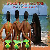 Tribute To Jamaica 50th Past & Present Vol 2 de Various Artists