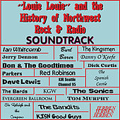 Louie Louie & the History of Northwest Rock & Radio de Various Artists