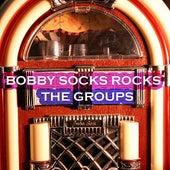 Bobby Sox Rocks - The Groups di Various Artists