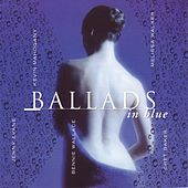 Ballads in Blue by Various Artists