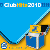Club Hits 2010 by Various Artists