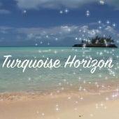 Turquoise Horizon by David Luong