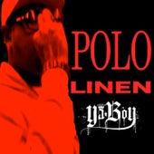Polo Linen - Single by Ya Boy