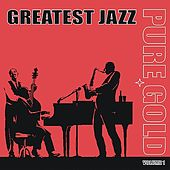 Pure Gold - Greatest Jazz, Vol. 1 by Various Artists