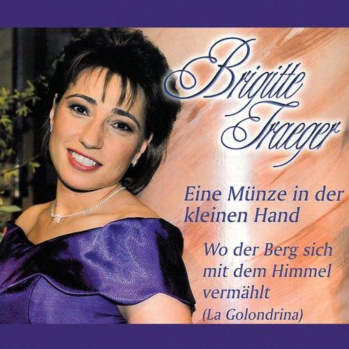Eine Münze in der kleinen Hand by Brigitte Traeger