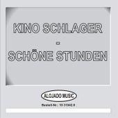 Kino Schlager - Schöne Stunden de Various Artists