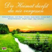 Die Heimat darfst du nie vergessen by Various Artists