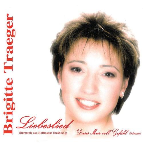 Liebeslied by Brigitte Traeger
