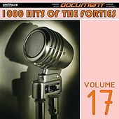 1000 Hits of the Forties, Vol. 17 de Various Artists