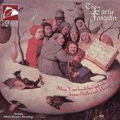 Josquin Des Prez: Magnificat / Missa L'Ami Baudechon / Credo / Ockeghem, J.: Credo (The Early Josquin) by Capella Alamire